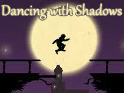 Click to Play Dancing With Shadows